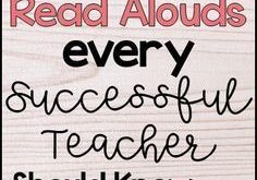 25 First Day Read Alouds All Successful Teachers Should Know About