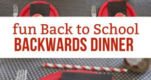 Back to School Dinner Idea Your Family Will Love- A Backwards Night
