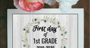Farmhouse First Day of School Signs 2019-2020 – Free Printable!
